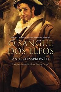 Baixar O Sangue dos Elfos (THE WITCHER: A Saga do Bruxo Geralt de Rivia) pdf, epub, eBook