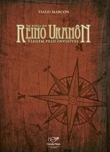 Baixar Em Busca do Reino Uranôn pdf, epub, eBook