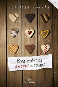 Baixar Para todos os amores errados pdf, epub, ebook