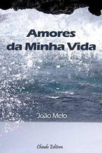 Baixar Amores da Minha Vida pdf, epub, ebook