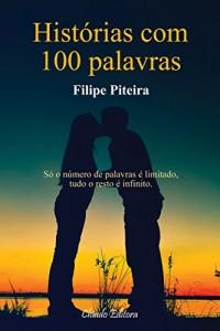 Baixar Histórias com 100 Palavras pdf, epub, ebook