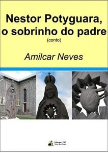 Baixar Nestor Potyguara, o sobrinho do padre pdf, epub, eBook