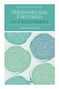 Baixar Terapia de casal e de família na clínica junguiana pdf, epub, ebook