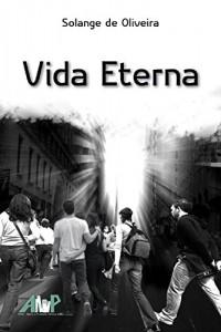 Baixar Vida Eterna pdf, epub, ebook
