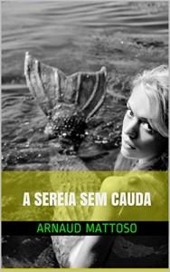 Baixar A sereia sem cauda (Bob Mike e outros contos Livro 4) pdf, epub, eBook