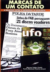 Baixar Marcas de Um Contato: A relação entre a imprensa e a ufologia pdf, epub, eBook