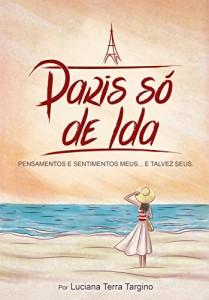 Baixar Paris só de ida pdf, epub, ebook