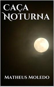 Baixar Caça Noturna pdf, epub, eBook