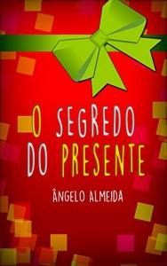 Baixar O SEGREDO DO PRESENTE pdf, epub, ebook