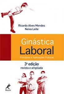 Baixar Ginástica Laboral: Princípios e Aplicações Práticas pdf, epub, ebook