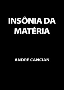 Baixar Insônia da Matéria: Poemas e desesperanças pdf, epub, ebook