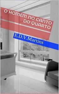 Baixar O homem no canto do quarto pdf, epub, eBook