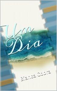 Baixar Um Dia: Bianca Cobra pdf, epub, eBook