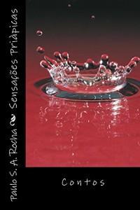 Baixar Sensacoes Priapicas: Contos pdf, epub, eBook
