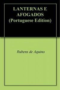Baixar LANTERNAS E AFOGADOS pdf, epub, eBook