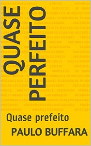 Baixar Quase perfeito: Quase prefeito pdf, epub, eBook