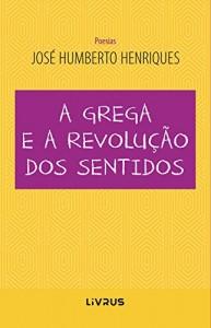 Baixar A grega e a revolução dos sentidos pdf, epub, ebook