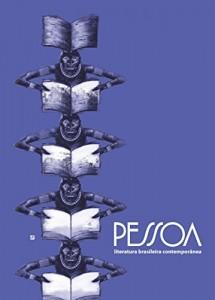 Baixar Pessoa – edição especial Salão do Livro de Paris 2015: Literatura brasileira contemporânea pdf, epub, eBook