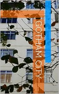 Baixar Gotham City pdf, epub, eBook