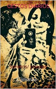 Baixar GESTOS DIÁRIOS: Sonetos/ poesias pdf, epub, ebook