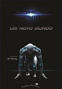 Baixar Ano 2500: um novo mundo pdf, epub, eBook