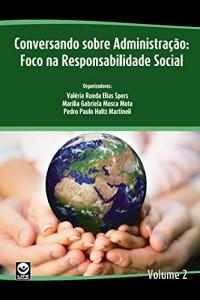 Baixar Conversando sobre administração: Foco na responsabilidade social pdf, epub, eBook