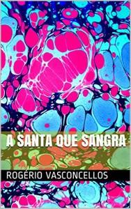 Baixar A Santa que Sangra pdf, epub, eBook