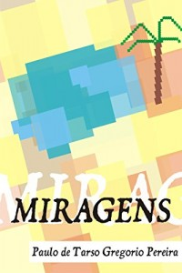 Baixar Miragens: Versos diversos pro tempo passar pdf, epub, ebook