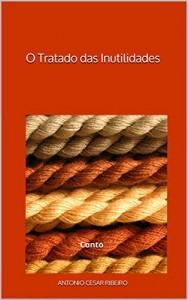Baixar O Tratado das Inutilidades: Conto pdf, epub, ebook