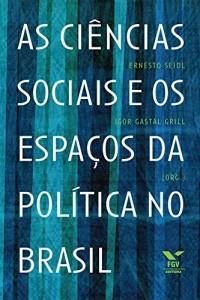 Baixar As ciências sociais e os espaços da política no Brasil pdf, epub, eBook