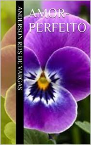 Baixar Amor-perfeito pdf, epub, ebook