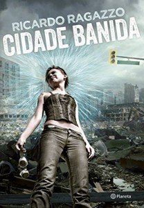 Baixar Cidade banida: Distopia nacional pdf, epub, eBook