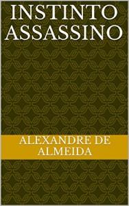 Baixar Instinto assassino pdf, epub, ebook