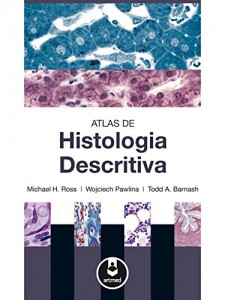 Baixar Atlas de Histologia Descritiva pdf, epub, eBook