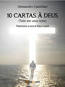 Baixar 10 Cartas à Deus (Tudo em uma noite) pdf, epub, ebook