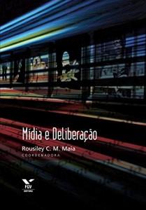 Baixar Mídia e deliberação pdf, epub, eBook