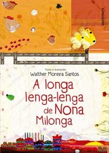 Baixar A longa lenga-lenga de Nona Milonga pdf, epub, eBook