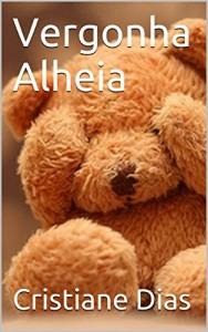 Baixar Vergonha Alheia pdf, epub, ebook