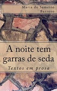 Baixar A noite tem garras de seda: Textos em prosa pdf, epub, eBook