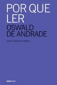 Baixar Por que ler Oswald de Andrade pdf, epub, ebook