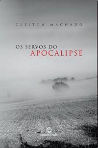 Baixar Os Servos do Apocalipse pdf, epub, eBook