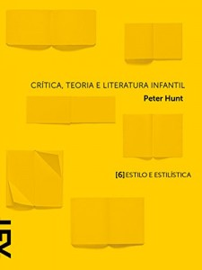 Baixar Crítica, teoria e literatura infantil: Capítulo 6 Estilo e estilística pdf, epub, ebook