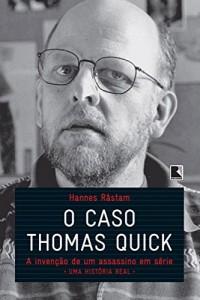 Baixar O caso Thomas Quick: A invenção de um assassino em série – uma história real pdf, epub, ebook