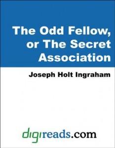 Baixar odd fellow, or the secret association, the pdf, epub, eBook