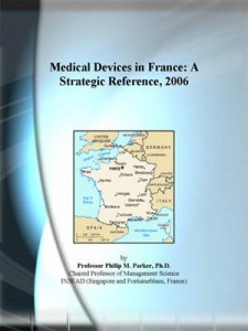Baixar Medical devices in france: a strategic pdf, epub, eBook