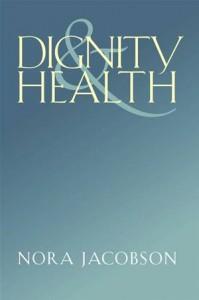 Baixar Dignity and health pdf, epub, eBook
