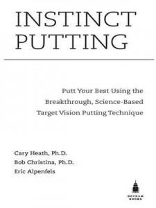 Baixar Instinct putting: putt your best using the pdf, epub, ebook