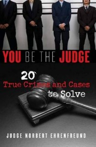 Baixar You be the judge: 20 true crimes and cases to pdf, epub, eBook