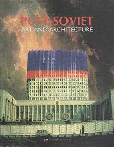 Baixar Post-soviet art and architecture pdf, epub, ebook