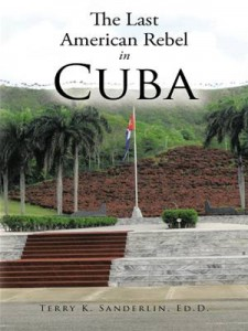 Baixar Last american rebel in cuba, the pdf, epub, eBook